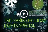 Holiday Lights: Triple T Farms Tour - presented by TC Outdoors